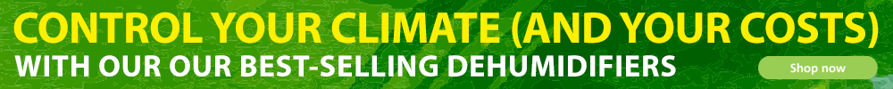 CONTROL YOUR GROW ROOM CLIMATE WITH OUR BEST-SELLING DEHUMIDIFIERS